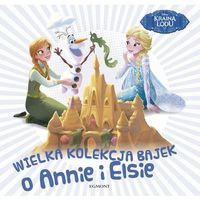 Wielka kolekcja bajek o Annie i Elsie, praca zbiorowa