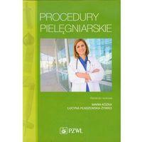 Procedury pielęgniarskie Podręcznik dla studiów medycznych (704 str.)