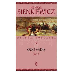 QUO VADIS T.2 Henryk Sienkiewicz, oprawa twarda