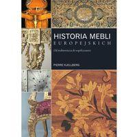 Historia mebli europejskich. Od średniowiecza do współczesności, Wydawnictwo Arkady