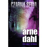 Sen nocy letniej - Arne Dahl, Czarna Owca