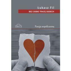 Bez Ciebie tracę oddech, książka z ISBN: 9788364193866