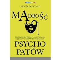 MĄDROŚĆ PSYCHOPATÓW - Wysyłka od 3,99 - porównuj ceny z wysyłką (320 str.)