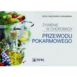 Żywienie w chorobach przewodu pokarmowego (ISBN 9788320048629)