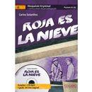 Roja es la Nieve. Hiszpański. Samouczek z Kryminałem. Poziom A1-A2, oprawa miękka