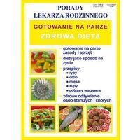 Gotowanie na parze Zdrowa dieta (32 str.)