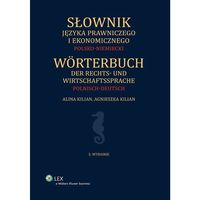 Słownik języka prawniczego i ekonomicznego Polsko-niemiecki - Dostępne od: 2014-10-31 (Wolters Kluwer)