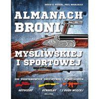 Almanach broni myśliwskiej i sportowej, książka z ISBN: 9788311130555