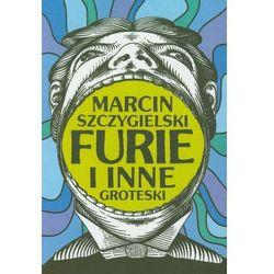 FURIE i inne groteski, pozycja wydana w roku: 2011