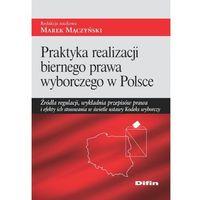 Praktyka realizacji biernego prawa wyborczego w Polsce - Wysyłka od 3,99 (9788379308248)