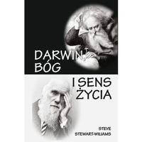 Darwin, Bóg i sens życia (9788361710127)