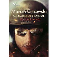 Scenariusze filmowe oraz nowela Porucznik Jamróz, Warbook