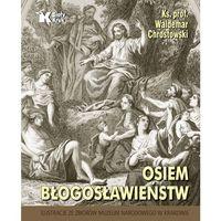 Osiem błogosławieństw - Waldemar Chrostowski