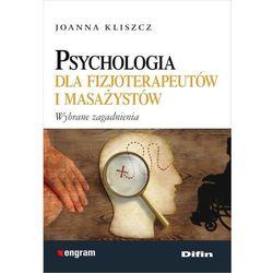 Psychologia dla fizjoterapeutów i masażystów - Wysyłka od 3,99 - porównuj ceny z wysyłką, pozycja wydaw