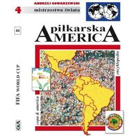 Piłkarska America. Encyklopedia FUJI. Tom 46, książka z ISBN: 9788388232442