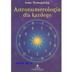Astronumerologia dla każdego (Studio Astropsychologii)