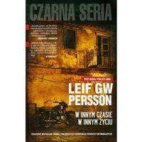 W innym czasie w innym życiu - Leif GW Persson, Persson Lief GW