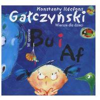 Wiersze dla dzieci. W sprawie Bu i Af, Konstanty Ildefons Gałczyński