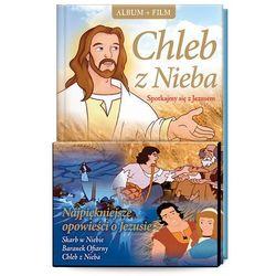 Chleb z Nieba. Spotkajmy się z Jezusem + film DVD (9788375698671)