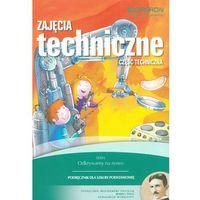 Zajęcia Techniczne Podręcznik Część Techniczna, Białka, Urszula