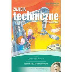 Zajęcia Techniczne Podręcznik Część Techniczna (Białka, Urszula)