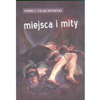 Miejsca I Mity, oprawa miękka