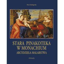ARCYDZIEŁA MALARSTWA STARA PINAKOTEKA W MONACHIUM ETUI TW, książka z kategorii Malarstwo i rysunek