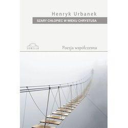 Szary chłopiec w wieku Chrystusa - Henryk Urbanek, pozycja wydawnicza