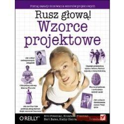 Wzorce Projektowe Rusz Głową! (ISBN 9788324628032)