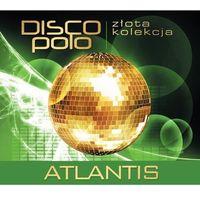 Złota Kolekcja Disco Polo - Atlantis