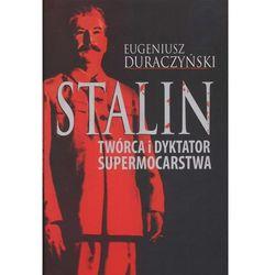 Stalin Twórca i dyktator supermocarstwa, pozycja wydawnicza