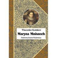Maryna Mniszech - Wiaczesław Kozlakow (9788306032666)