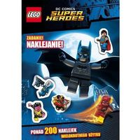 Lego DC Comics Super Heroes. Zadanie naklejanie, oprawa miękka