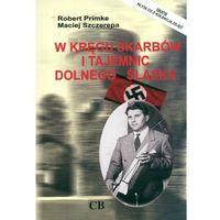 W kręgu skarbów i tajemnic Dolnego Śląska + CD