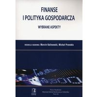 Finanse i polityka gospodarcza. Wybrane aspekty. Tom 43 - Michał Pronobis