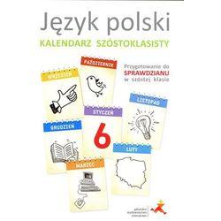 Język polski Kalendarz szóstoklasisty, kup u jednego z partnerów