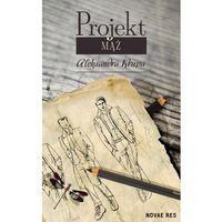 Projekt Mąż - Krupa Aleksandra (9788380835269)