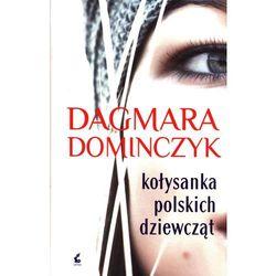 Kołysanka polskich dziewcząt, pozycja wydana w roku: 2014