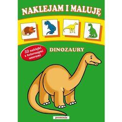 Naklejam i maluj? Dinozaury (ISBN 9788363122096)