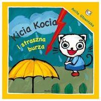KICIA KOCIA I STRASZNA BURZA (9788372786470)