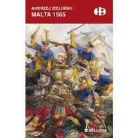 Malta 1565 - Wysyłka od 3,99, książka w oprawie miękkej
