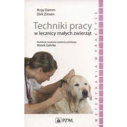Techniki pracy w lecznicy małych zwierząt, książka z kategorii Pozostałe książki