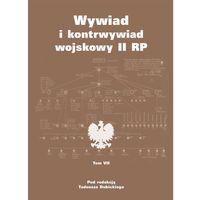Wywiad I Kontrwywiad Wojskowy II RP T.7 (9788375655018)