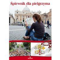 Śpiewnik dla pielgrzyma (ISBN 9788363803780)