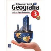 Odkrywamy świat 3 Geografia Podręcznik z płytą CD, WSiP