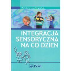 INTEGRACJA SENSORYCZNA NA CO DZIEŃ Z PŁYTĄ CD (oprawa miękka) (Książka), rok wydania (2010)