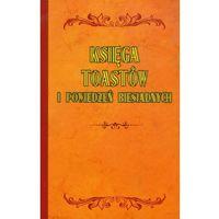 Księga toastów i powiedzeń biesiadnych (2011)