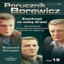 Porucznik Borewicz - Zamknąć za sobą drzwi (Tom 19) - Krzysztof Szmagier (9788363596224)