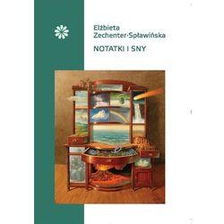 Notatki i sny - Elżbieta Zechenter-Spławińska (kategoria: Dramat)