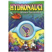 Hydronauci: Bliskie spotkania (*) (5907561110412)
